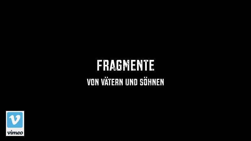 Fragmente - Film   Rudolf Müller Filmemacher & Autor